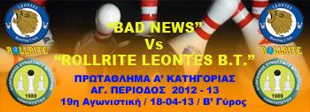 BAD NEWS Vs ROLLRITE LEONTES_w19_350